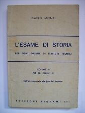CARLO MONTI L'ESAME DI STORIA VOL. 3 PER LA CLASSE III - BIGNAMI 1988 ( aa5 )
