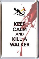KEEP CALM and KILL A WALKER from The Walking Dead TV Series Unique Fridge Magnet