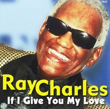 CD NEUF - RAY CHARLES - IF I GIVE YOU MY LOVE - C2