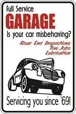 """Metal Sign Fulll Service Garage Is Your Car Misbehaving 8"""" x 12"""" Aluminum S046"""