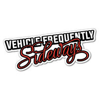 Vehicle Frequently Sideways Sticker Decal JDM Car Drift Vinyl Funny Turbo #51...