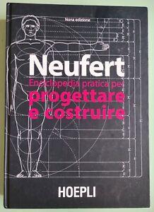 NEUFERT enciclopedia pratica ingegnere architetto Progettare e costruire HOEPLI