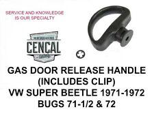 VW  BUG & SUPER BTL GAS DOOR RELEASE HANDLE (INCLUDES CLIP) 111823461A 1971-1972