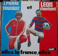 """J.PIERRE FOUCAULT ET LEON ALLEZ LA FRANCE ALLEZ 7"""" 45t FRENCH SP WIP"""