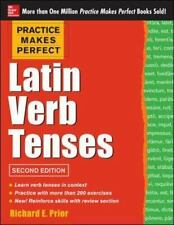 Practice Makes Perfect Latin Verb Tenses Practice Makes Perfect McGraw-Hill