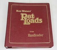 KEN WATERS' PET LOADS From Handloader 1979 1st Edition SIGNED/LIMITED Edition