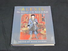 Alexis : The Memoirs of the Baron de Rede by Hugo Vickers HC 1st First New 2005