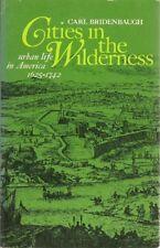 B000J56LOK Cities I the Wilderness: Urban Life in America: 1625-1742