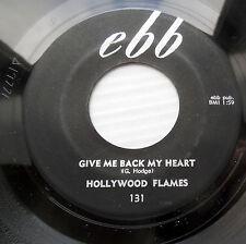 HOLLYWOOD FLAMES doowop 45 GIVE ME BACK MY HEART / A Little Bird  M- EBB  bb3508