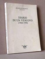 Diario di un vescovo (1968-1990) - Matteucci- Pacini