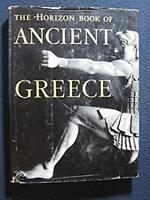Horizon Book of Ancient Greece [Hardcover] [Jan 01, 1965] Hale, William Harlan..