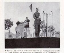 RENNES DISCOUR GENERAL DE GAULLE ATTAQUE POLITIQUE COMMUNISTE IMAGE 1948 PRINT