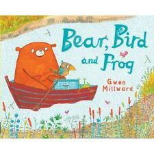 Bear, Bird and Frog (Bear and Bird), , New Book