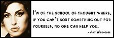 Wall Quote - Amy Winehouse - I'm of the school of thought where, if you can't so