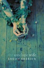The Antelope Wife by Erdrich, Louise Paperback Book The Cheap Fast Free Post