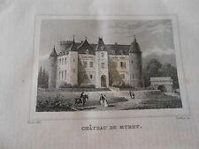 Gravure sur acier 1838 -  Château de Muret Dpt de l'Aisne