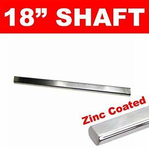 "Performance 18"" Length 3/4"" DD Double D Zinc Steel Steering Shaft 1956 buick"