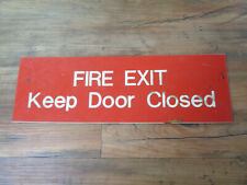 """Vintage Industrial Plastic Fire Exit Keep Door Closed Sign 14"""" x 4.5"""" (sa)"""