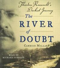 The River of Doubt: Theodore Roosevelt's Darkest Journey (CD)