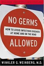No Germs Allowed!: How to Avoid Infectious Diseases At Home and on the Road, Wei