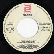 "BAD BOYS BLUE ""DON'T WALK AWAY SUZANNE"" RARE SPANISH PROMOTIONAL 7"" VINYL"