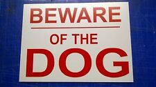warning sign BEWARE OF THE DOG, rigid composite material