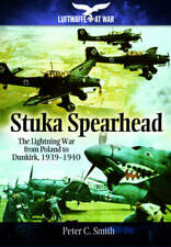 Stuka Spearhead (Luftwaffe at War), Peter C. Smith, New, Book