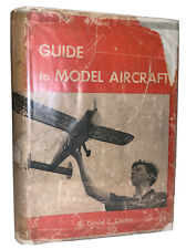 GUIDE TO MODEL AIRCRAFT, 1945, First Edition, HCDJ, Edited by DAVID C COOKE
