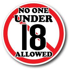 No One Under 18 Sticker Decal High Quality Glossy Decal Restaurant Bar