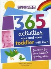 Gymboree 365 Activities You and Your Toddler Will Love: Fun Ideas for-ExLibrary