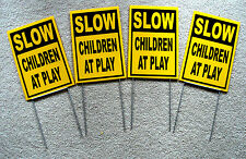(4) SLOW - CHILDREN AT PLAY  Coroplast SIGNS with stakes 8