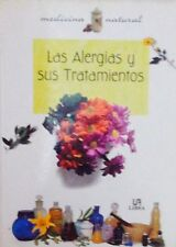 Las Alergias y sus tratamientos