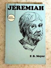 JEREMIAH PRIEST AND PROPHET  F.B. MEYER  BIBLE CHARACTER STUDIES  BAPTIST