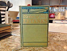 Tales of the Ex-Tanks : A Book of Hard-Luck Stories (1900) 1st Edition