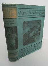 1888 WITH PACK & RIFLE In The Far Southwest by Achilles Daunt, Illustrated