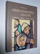 NOËL ALEXANDRE - MERE GENEVIEVE GALLOIS - 1999