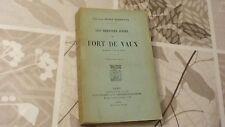 LES DERNIERS JOURS DU FORT DE VAUX / CAPITAINE HENRY BORDEAUX / 1916