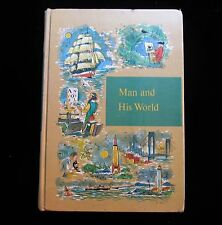 Through Golden Windows Series ~ Man and His World ~ 1958 ~ Grolier Inc