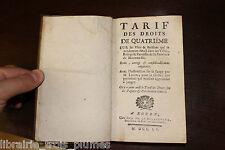 ✒ RARE 1755 NORMANDIE Tarif droit quatrième BAREME Vins Cidre Poiré Biere etc