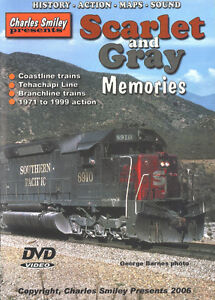 Scarlet and Gray Memories - Sothern Pacific SP Charles Smiley DVD