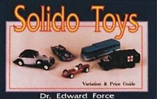 SOLIDO TOYS Variation & Price Guide w photos of 1200 die cast minature vehicles