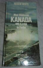 buch reisen heute max chamson kanada und alaska in farbe les editions j.a  1981