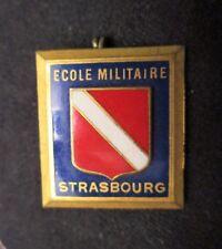 INSIGNE, PUCELLE MILITAIRE - ECOLE MILITAIRE DE STRASBOURG  - DRAGO PARIS