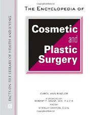 The Encyclopedia of Cosmetic and Plastic Surgery (