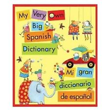 My Very Own Big Spanish Dictionary/ Mi gran diccionario de espanol:-ExLibrary