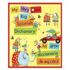 My Very Own Big Spanish Dictionary/ Mi gran diccionario de espanol: English/Span