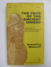Face of the Ancient Orient by Sabatino Moscati (1962, Paperback)