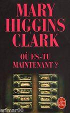 Où es - tu maintenant ? / Mary HIGGINS CLARK // Angoisse // Suspense // Frisson