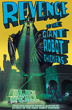 Revenge of the Giant Robot Chickens (Kelpies)-ExLibrary