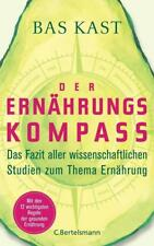 Der Ernährungskompass von Bas Kast (2018, Gebundene Ausgabe)